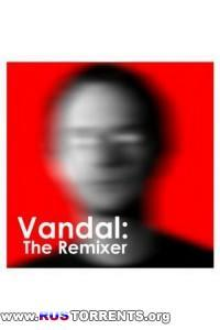 VA - Vandal: The Remixer