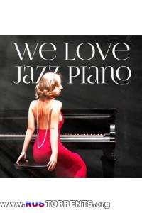 VA - Jazz Piano Essentials: We Love Jazz Piano (Beautiful Chillout Piano Jazz)