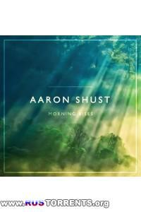 Aaron Shust - Morning Rises