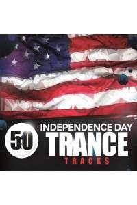 VA - 50 Independence Day Trance Tracks | MP3