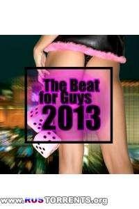VA - The Beat For Guys 2013