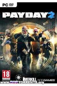 PAYDAY 2: Career Criminal Edition   PC   Repack от Fenixx