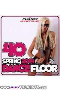 VA - 40 Dancefloor Spring 2014