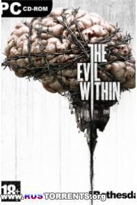 The Evil Within | PC | RePack от =Чувак=