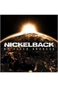 Nickelback - No Fixed Address | MP3