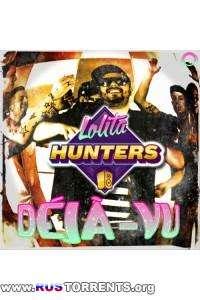 Lolita Hunters - Dejа-Vu
