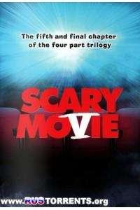 Очень страшное кино 5 | BDRip 720p | Лицензия
