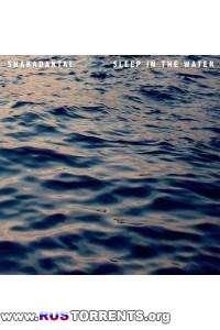 Snakadaktal - Sleep In The Water