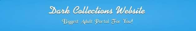 Dark Collections Website