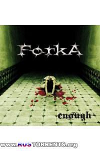 Forka – Enough