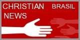 CHRISTIAN NEWS BRASIL - Notícias, Missões
