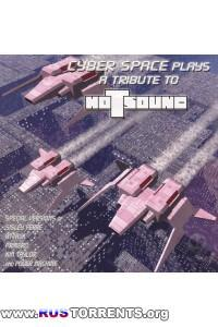 Cyber Space - Plays A Tribute To Hotsound