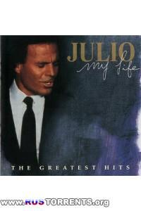 Julio Iglesias -My Life: The Greatest Hits (2CD)