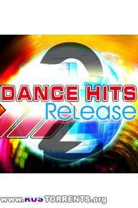 VA - Release Dance Hits