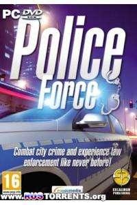 Police Force | Repack от Fenixx