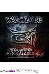 Bad Balance - The Art of the Remix, Vol. 3
