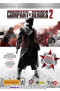 Company of Heroes 2: Digital Collector's Edition [v 3.0.0.9704 + 26 DLC]   PC   RePack от Fenixx