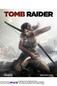 Tomb Raider Survival Edition + 3 DLC [RUS] RePack by =Чувак=