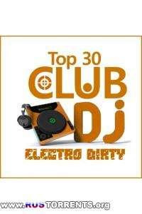 VA - Electro Dirty TOP 30 DJ
