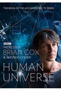 Человеческая Вселенная [01 сезон: 01-03 серии из 05] | HDRip