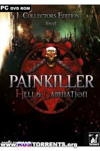 Painkiller: Hell & Damnation - Collector's Edition | PC | Steam-Rip от R.G. Origins