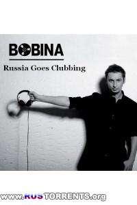 Bobina / Дмитрий Алмазов - Russia Goes Clubbing 160