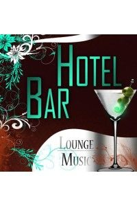 VA - Hotel Bar Lounge Music | MP3