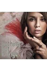 VA - Nothing But Lounge | MP3