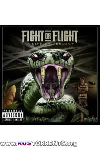 Fight or Flight - A Life By Design? [Deluxe Edition]