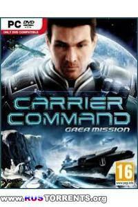 Carrier Command: Gaea Mission | RePack от Fenixx