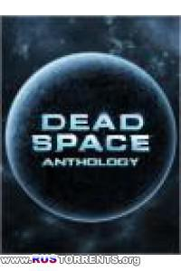Dead Space - Anthology | PC | RePack от R.G. Механики