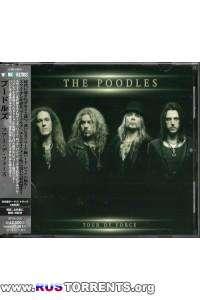 The Poodles - Tour De Force (Japanese Edition)