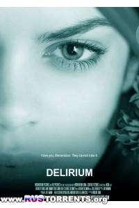 Делириум [01х01] | WEBRip 720p | BaibaKo