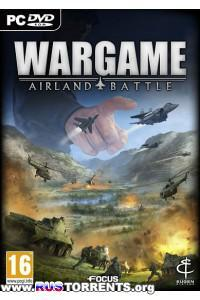 Wargame: Airland Battle | PC | RePack от Fenixx