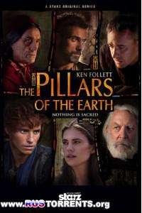 Столпы Земли   1 сезон   1-8 серии
