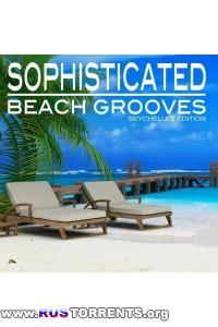 VA - Sophisticated Beach Grooves (Seychelles Edition)