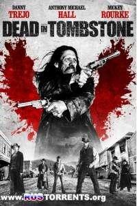 Мертвец в Тумбстоуне | BDRemux 1080p | Лицензия