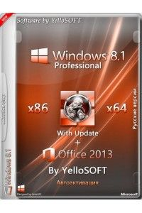 Windows 8.1 with Update Pro (x86&x64) + Office 2013 by YelloSOFT