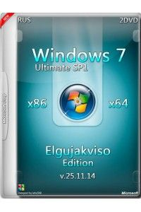 Windows 7 Ultimate SP1 x86/x64 Elgujakviso Edition v.25.11.14 RUS