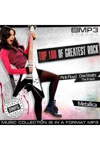 Сборник - Top 100 of Greatest Rock | MP3