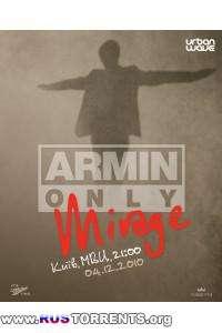 Armin van Buuren - Mirage (Kiev - 4.12.10 KissFM OnlineRip)