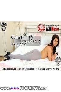 VA - Клубные Новинки Vol.326