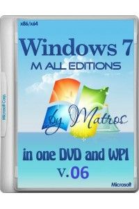 Windows 7M all edition in one plus WPI Matros 06 (x86/x64) (14.02.2015) RUS