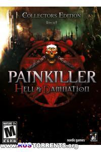 Painkiller: Hell & Damnation | PC | RePack от Audioslave
