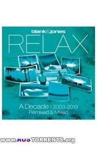 Blank   Jones Relax - A Decade. Remixed &amp Mixed