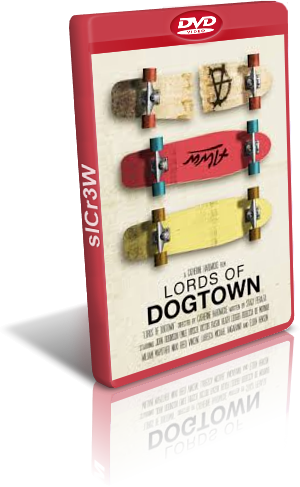 Lords of Dogtown (Hardwicke,2005).avi DvdRip Xvid AC3 - iTA-ENG