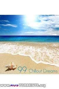 VA - 99 Chillout Dreams | MP3
