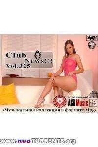 VA - Клубные Новинки Vol.325