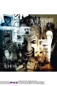 Arcane Reality - Echoes