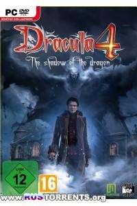 Dracula 4: The Shadow of the Dragon | RePack от Black Beard